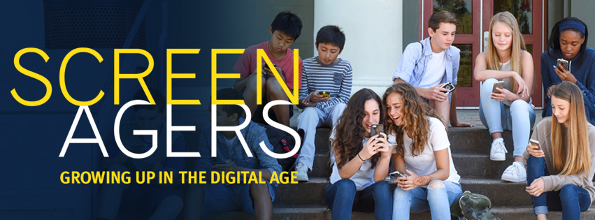 Screenagers: Growing Up in The Digital World